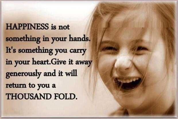 happiness-is-not-something-in-your-hands-its-something-you-carry-in-your-heart