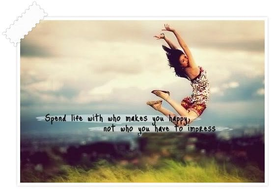 spend-life-with-who-makes-you-happy