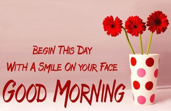 Begin-This-Day-With-A-Smile-On-Your-Face-Good-Morning