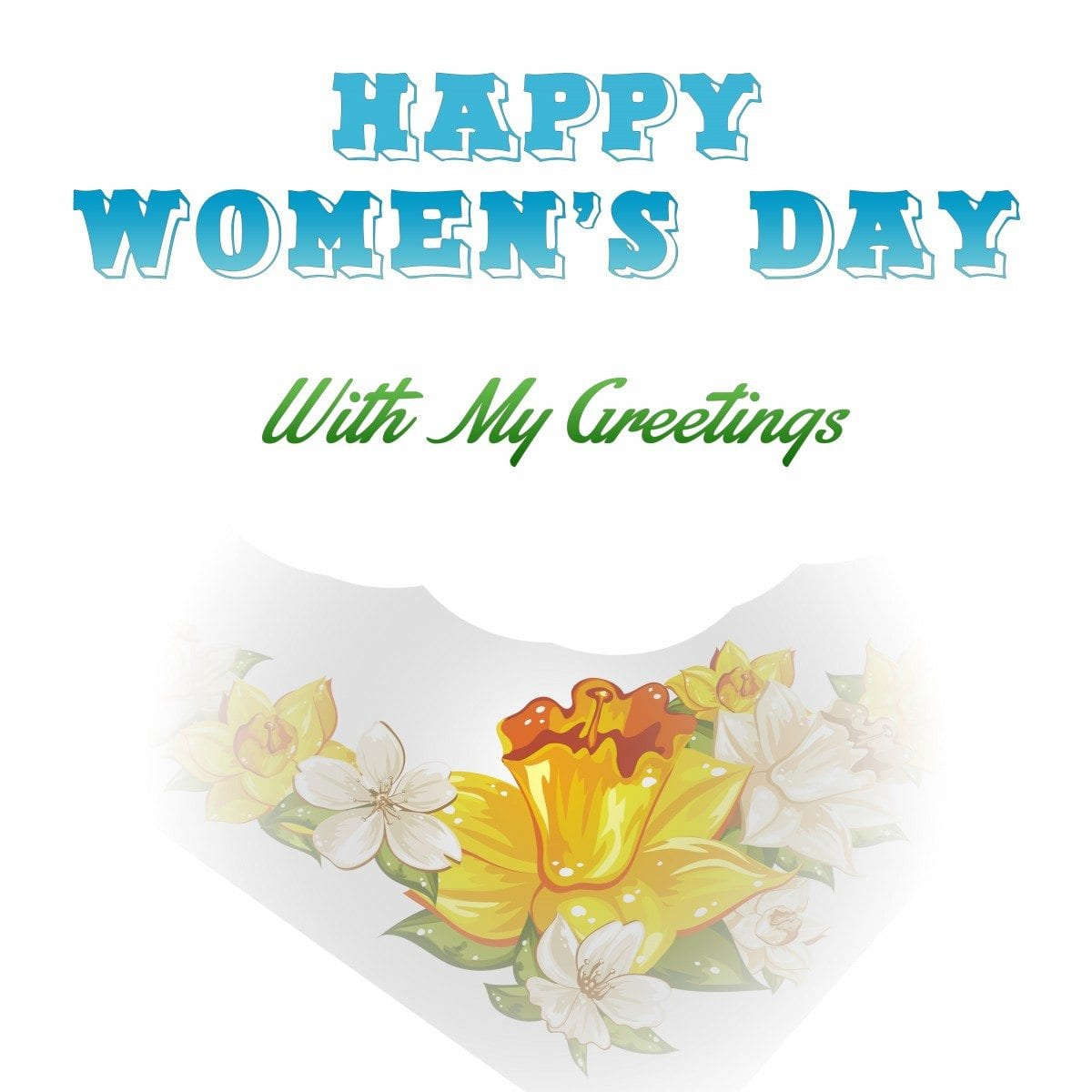 Happy-Womens-Day-With-My-Greetings